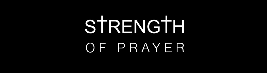 7 STEPS TO STRENGTHEN PRAYER